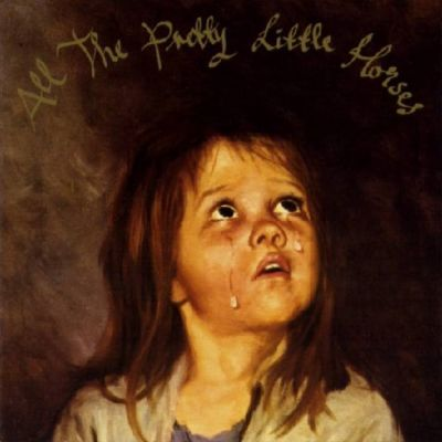 All the Pretty Little Horses LP cover