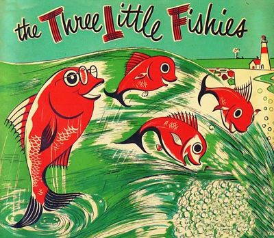 Three Little Fishies by Art Gentry